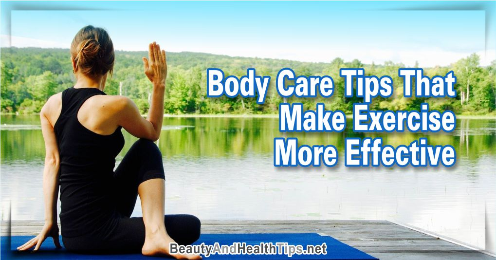 Body Care Tips